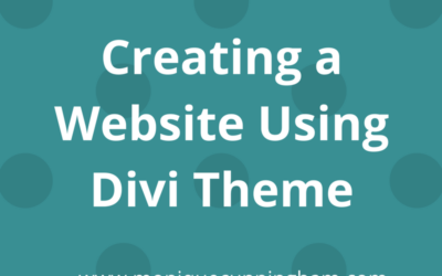Creating a Website using the New Divi Theme