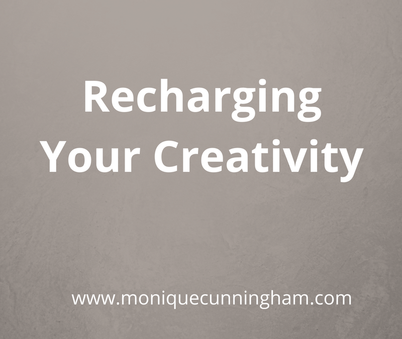What do you do to recharge your creativity?