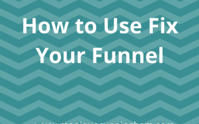 How to Use Fix Your Funnel with Infusionsoft